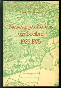 ( De nieuwste ) Geschiedenis van Gooiland Deel IV