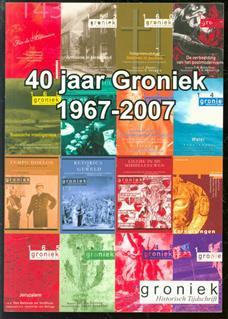 40 jaar Groniek, 1967-2007