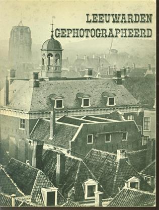 Leeuwarden gephotographeerd