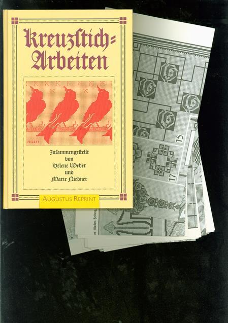 Kreuzsticharbeiten ( reprint / facsimile ) Heft I + II + III in einem band = Kruissteek / borduren met voorbeelden