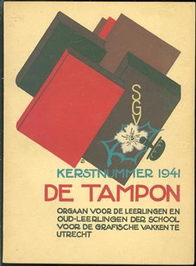 De Tampon. Maandblad voor de Leerlingen en Oud-leerlingen der School voor de Grafische Vakken. Kerstnummer 1941.
