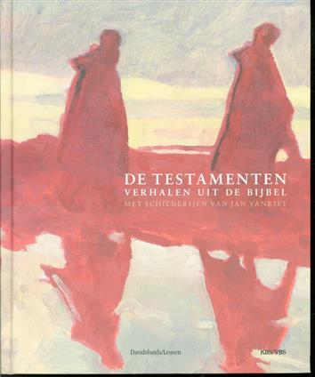 De Testamenten : verhalen uit de Bijbel