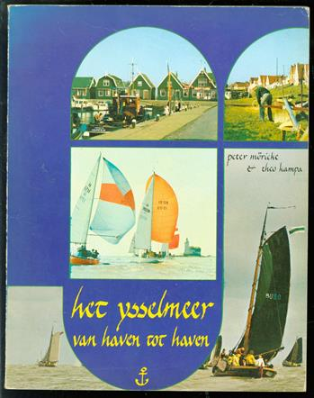Het Ysselmeer van haven tot haven