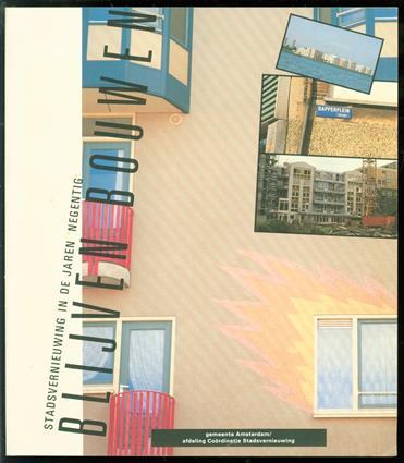 Blijven bouwen : stadsvernieuwing in de jaren negentig