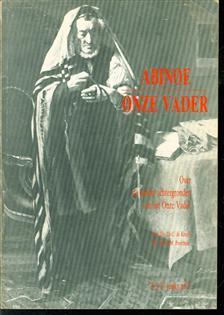 Abinoe = Onze Vader : over de joodse achtergronden van het Onze Vader