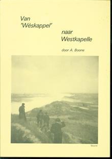 Van 'Wèskappel' naar Westkapelle