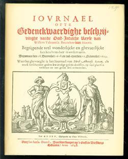 Iournael, ofte gedenckwaerdige beschrijvinge vande Oost-Indische reyse van Willem Ysbrantsz. Bontekoe van Hoorn : begrijpende veel wonderlijcke en ghevaerlijcke saecken hem daer in wedervaren : begonnen den 18. December 1618. en vol-eynt den 16. Nove