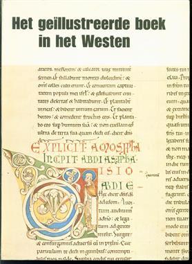 het geïllustreerde boek in het westen : van de vroege Middeleeuwen tot heden : catalogus.