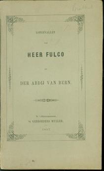 Lotgevallen van Heer Fulco en de Abdij van Bern