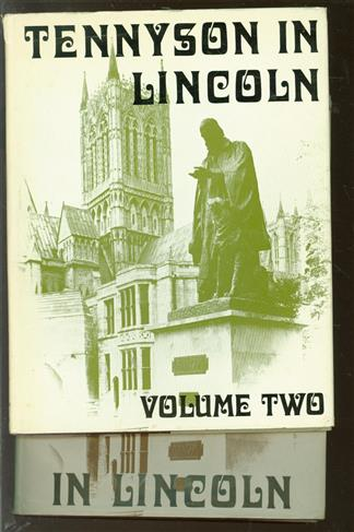 Tennyson in Lincoln, a catalogue of the collections in the Research Centre