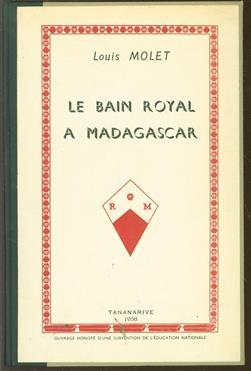 Le bain royal à Madagascar;
