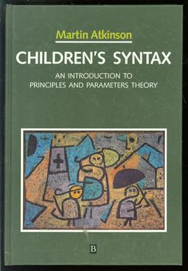 Children's syntax : an introduction to principles and parameters theory