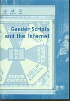 Gender scripts and the internet, the design and use of Amsterdam's digital city