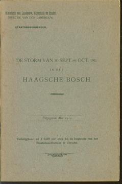 De storm van 30 sept.-1 Oct. 1911 in het Haagsche bosch