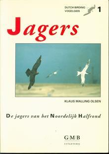 Jagers : een vogelgids voor de jagers Stercorarius van het Noordelijk Halfrond