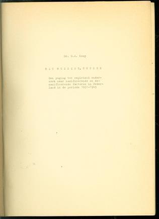 Met Mussert, Houzee : een poging tot empirisch onderzoek naar nazificerende en denazificerende factoren in Nederland in de periode 1931-1945