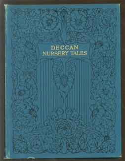 Deccan nursery tales or, Fairy tales from the south. ( first edition )