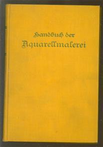 Jaennickes Handbuch der Aquarellmalerei.