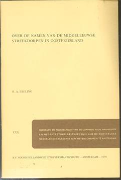 Over de namen van de middeleeuwse streekdorpen in Oostfriesland