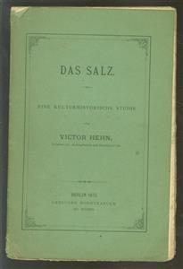 Das Salz ... ( origine ausgabe 1873 )