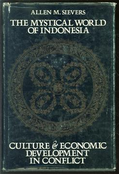 The mystical world of Indonesia, culture and economic development in conflict