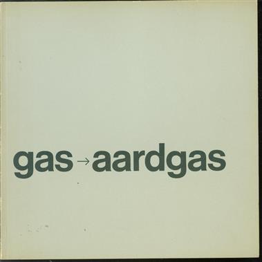 Gas-aardgas : een vreedzame omwenteling