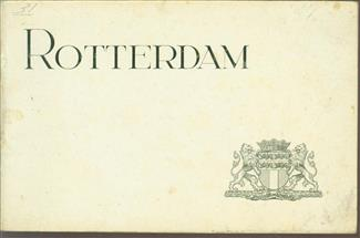Rotterdam : [30 illustraties van de havenwerken] : aangeboden door het Gemeentebestuur van Rotterdam.