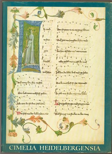 Cimelia Heidelbergensia, 30 illuminierte Handschriften der Universit�tsbibliothek Heidelberg