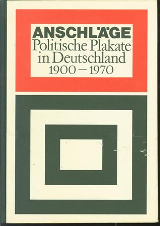 Anschläge, politische Plakate in Deutschland, 1900-1970,