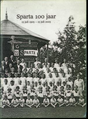 Sparta 100 Jaar  15 Juli 1903 - 15 Juli 2003