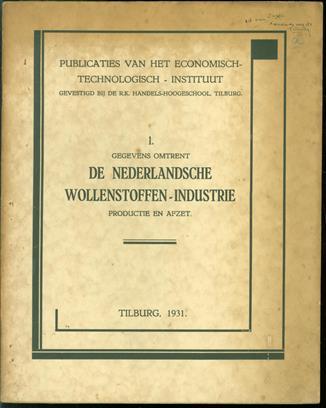 Gegevens omtrent de Nederlandsche wollenstoffen-industrie, productie en afzet