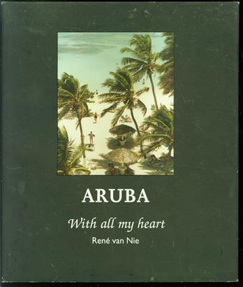 Aruba = with all my heart = de todo coraz�n, met heel mijn hart
