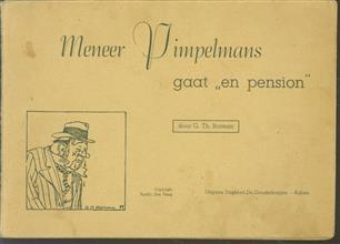 """Meneer Pimpelmans gaat """"en pension"""""""