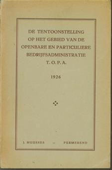 De tentoonstelling op het gebied van de openbare en particuliere bedrijfsadministratie  T.O.P.A. boek 2.