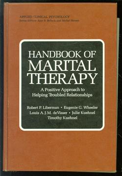 Handbook of marital therapy : a positive approach to helping troubled relationships