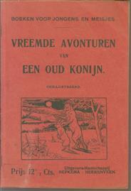 Vreemde avonturen van een oud konijn ( Boeken voor jongens en meisjes ; no. 54 )