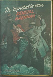De reputatie van renstal Brennan