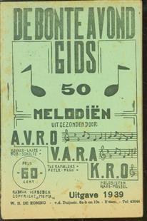 De bonte avond gids, 50 melodieën uitgezonden door: A.V.R.O., V.A.R.A., K.R.O.