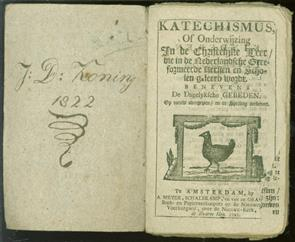 Katechismus, of Onderwijzing in de christelijke leer, die in de Nederlandsche gereformeerde kerken en scholen geleerd wordt ... [etc.].