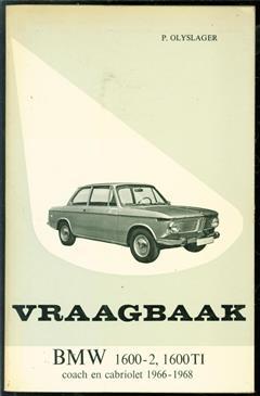 Vraagbaak voor uw BMW. Een complete handleiding voor de typen 1600-2 coach en cabriolet. 1600T1 coach ( 1966-1968)