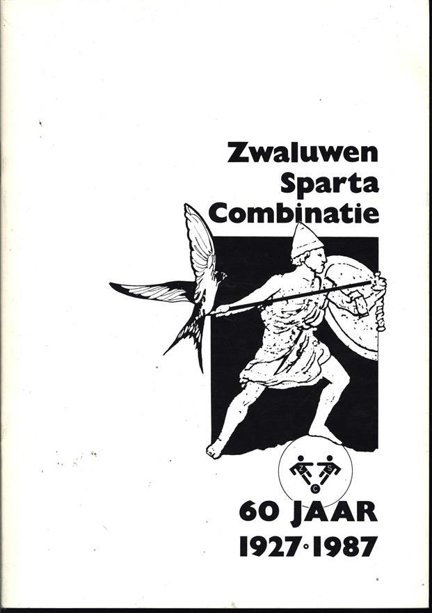 Zwaluwen Sparta Combinatie 60 jaar . 1927  -  1987