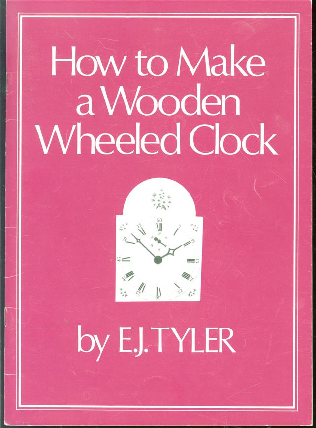 How to make a wooden wheeled clock