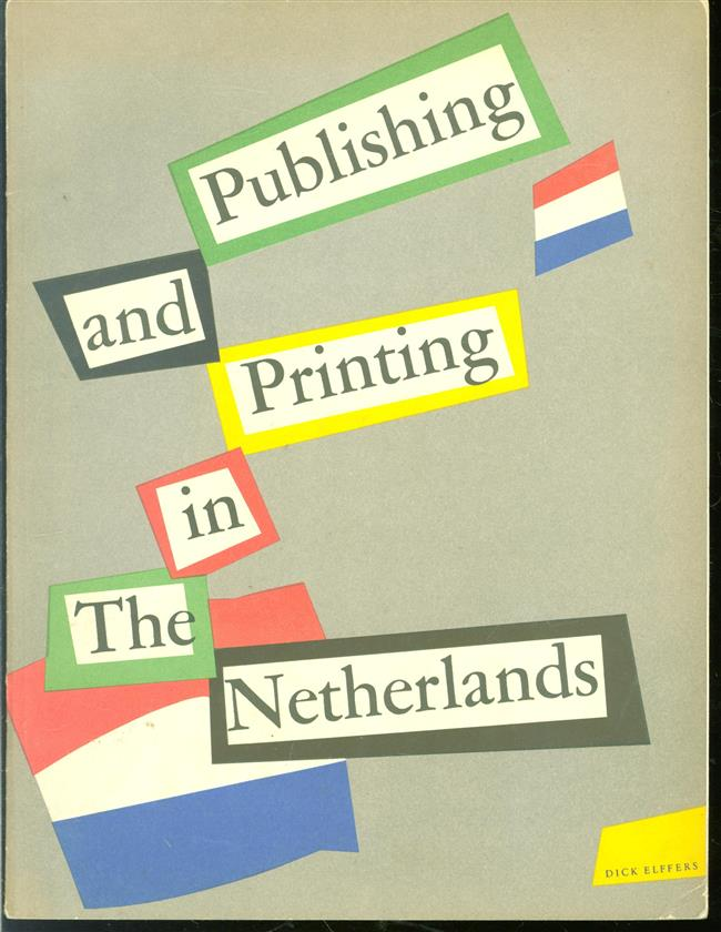Printing and publishing in the Netherlands