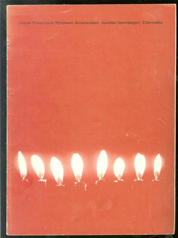 Joodse feestdagen, Chanoeka, Makkabeënlampen uit de collectie Ticho en andere verzamelingen, Waaggebouw 11 december 1963-27 januari 1964