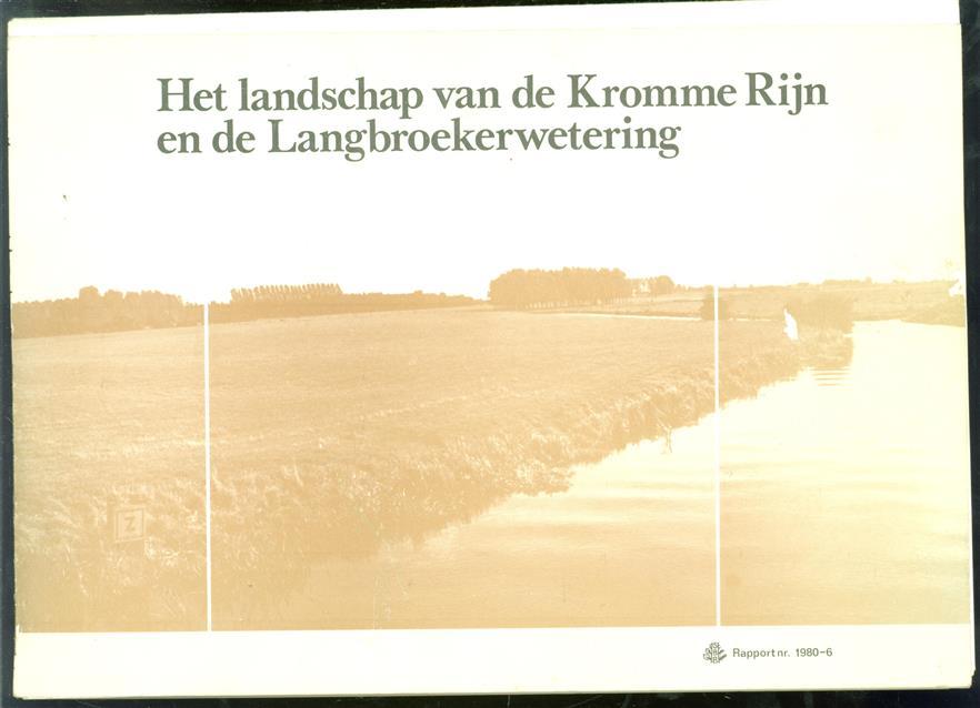 Het landschap van de Kromme Rijn en de Langbroekerwetering, advies voor de toekomstige landschappelijke structuur