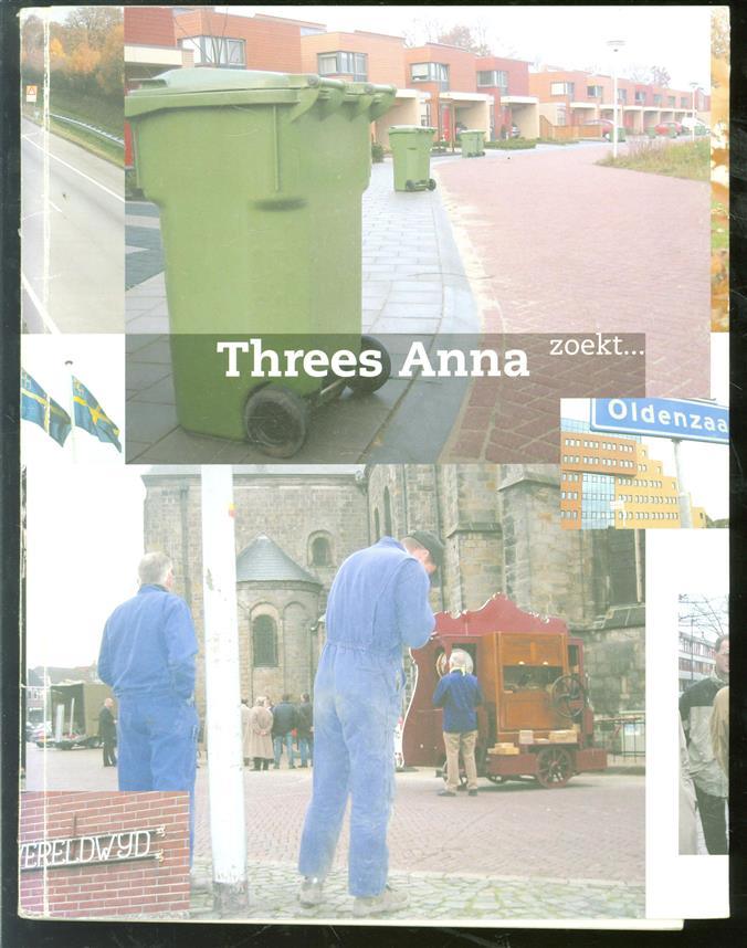 Threes Anna zoekt. De identiteit van Oldenzaal in 25 colums