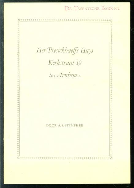 Het Presickhaeffs Huys Kerkstraat 19 te Arnhem