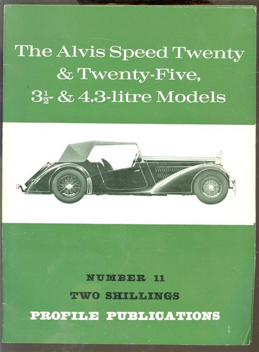 The Alvis Speed Twenty & Twenty-Five, 3 1/2 & ; 4.3 litre models.
