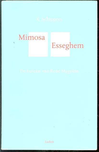 Mimosa Esseghem, de huizen van Ren� Magritte