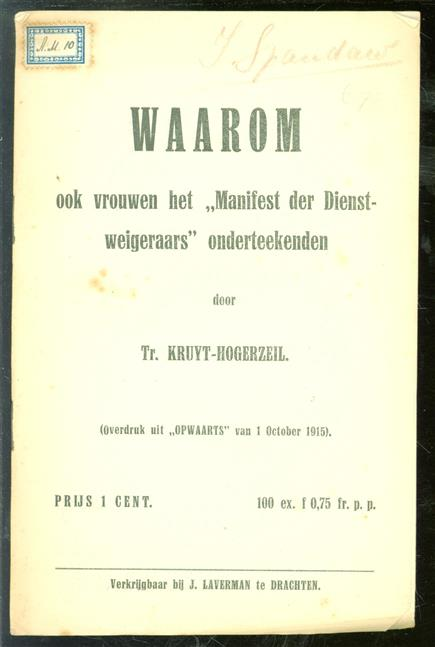 Waarom ook vrouwen het manifest der dienstweigeraars ; onderteekenden.